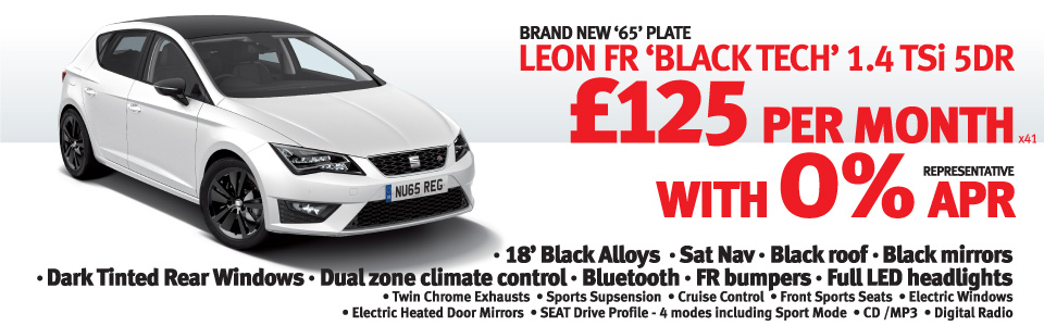 LEON FR 'BLACK TECH' 1.4 TSi 5DR - 0% APR representative and only £125 per month x 41